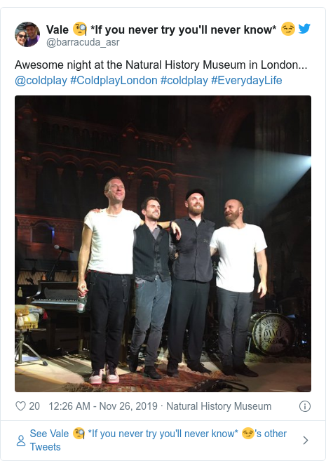 Twitter post by @barracuda_asr: Awesome night at the Natural History Museum in London... @coldplay #ColdplayLondon #coldplay #EverydayLife