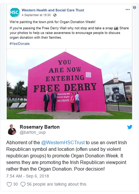 Twitter post by @barton_uup: Abhorrent of the @WesternHSCTrust to use an overt Irish Republican symbol and location (often used by violent republican groups) to promote Organ Donation Week. It seems they are promoting the Irish Republican viewpoint rather than the Organ Donation. Poor decision!