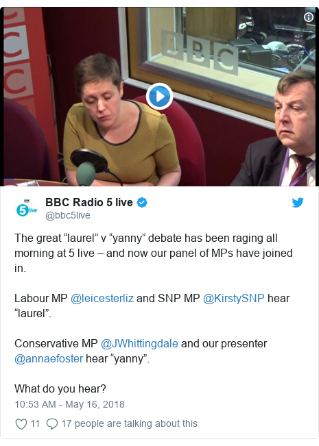 "Twitter post by @bbc5live: The great ""laurel"" v ""yanny"" debate has been raging all morning at 5 live – and now our panel of MPs have joined in.Labour MP @leicesterliz and SNP MP @KirstySNP hear ""laurel"".Conservative MP @JWhittingdale and our presenter @annaefoster hear ""yanny"".What do you hear?"