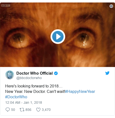 Twitter post by @bbcdoctorwho: Here's looking forward to 2018…New Year. New Doctor. Can't wait!#HappyNewYear #DoctorWho