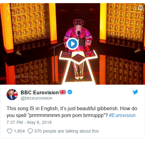 "Twitter post by @bbceurovision: This song IS in English, it's just beautiful gibberish. How do you spell ""prrrrrmmmmm pom pom brrrruppp""? #Eurovision"