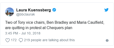 Twitter post by @bbclaurak: Two of Tory vice chairs, Ben Bradley and Maria Caulfield, are quitting in protest at Chequers plan