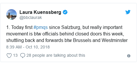 Twitter post by @bbclaurak: 1. Today first #pmqs since Salzburg, but really important movement is btw officials behind closed doors this week, shuttling back and forwards btw Brussels and Westminster
