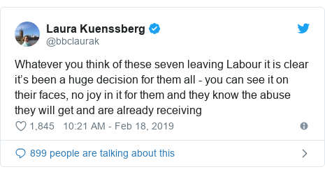 Twitter post by @bbclaurak: Whatever you think of these seven leaving Labour it is clear it's been a huge decision for them all - you can see it on their faces, no joy in it for them and they know the abuse they will get and are already receiving