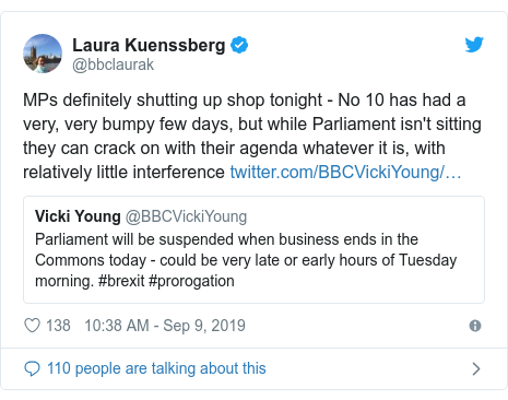Twitter post by @bbclaurak: MPs definitely shutting up shop tonight - No 10 has had a very, very bumpy few days, but while Parliament isn't sitting they can crack on with their agenda whatever it is, with relatively little interference