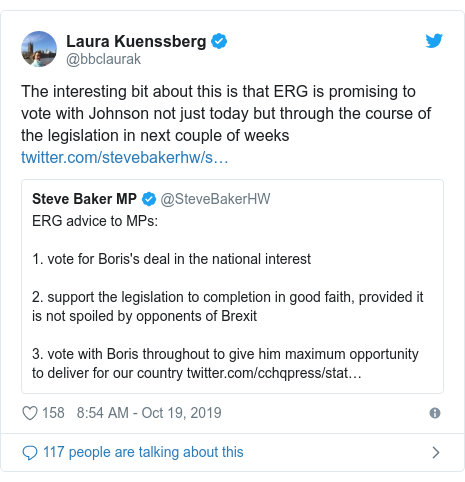 Twitter post by @bbclaurak: The interesting bit about this is that ERG is promising to vote with Johnson not just today but through the course of the legislation in next couple of weeks