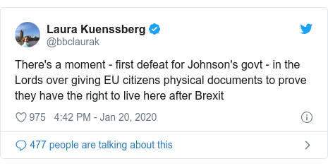 Twitter post by @bbclaurak: There's a moment - first defeat for Johnson's govt - in the Lords over giving EU citizens physical documents to prove they have the right to live here after Brexit