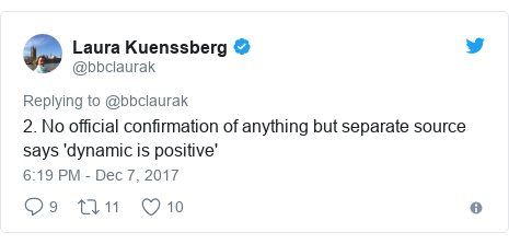 Twitter post by @bbclaurak: 2. No official confirmation of anything but separate source says 'dynamic is positive'