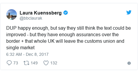 Twitter post by @bbclaurak: DUP happy enough, but say they still think the text could be improved - but they have enough assurances over the border + that whole UK will leave the customs union and single market