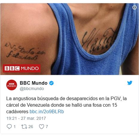 Publicación de Twitter por @bbcmundo: La angustiosa búsqueda de desaparecidos en la PGV, la cárcel de Venezuela donde se halló una fosa con 15 cadáveres