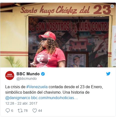 Publicación de Twitter por @bbcmundo: La crisis de #Venezuela contada desde el 23 de Enero, simbólico bastión del chavismo. Una historia de @danigmarco