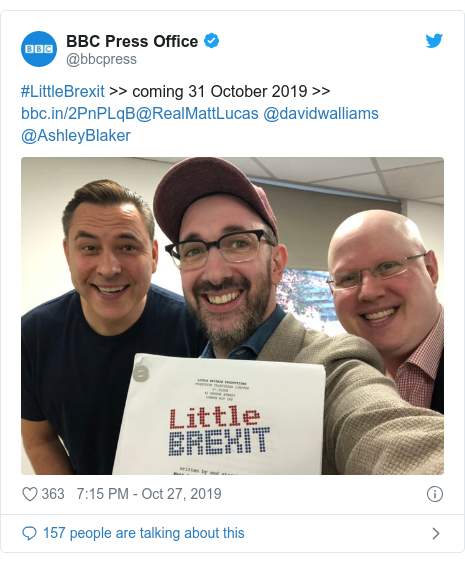 Twitter post by @bbcpress: #LittleBrexit >> coming 31 October 2019 >> @RealMattLucas @davidwalliams @AshleyBlaker