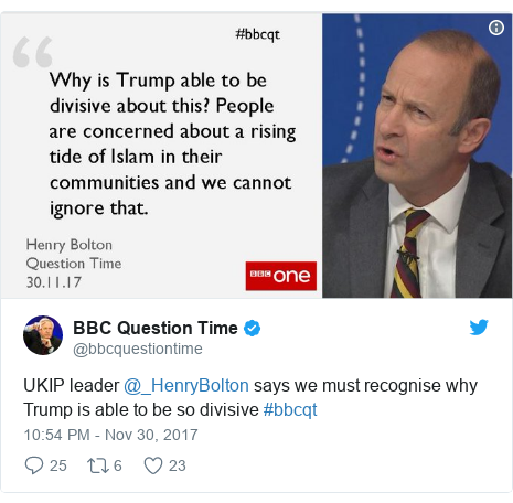 Twitter post by @bbcquestiontime: UKIP leader @_HenryBolton says we must recognise why Trump is able to be so divisive #bbcqt