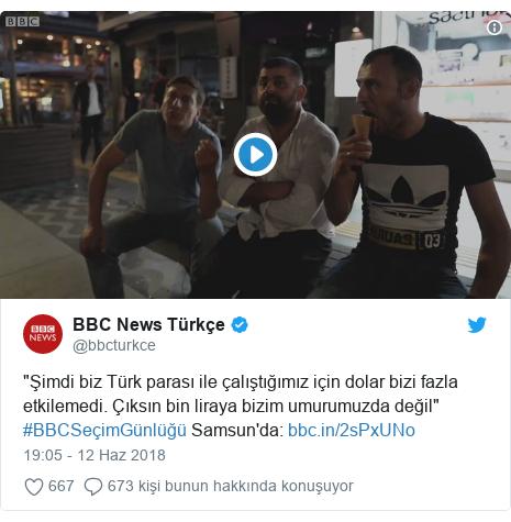 """@bbcturkce tarafından yapılan Twitter paylaşımı: """"Şimdi biz Türk parası ile çalıştığımız için dolar bizi fazla etkilemedi. Çıksın bin liraya bizim umurumuzda değil"""" #BBCSeçimGünlüğü Samsun'da"""