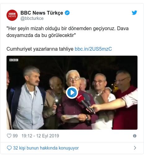 """@bbcturkce tarafından yapılan Twitter paylaşımı: """"Her şeyin mizah olduğu bir dönemden geçiyoruz. Dava dosyamızda da bu görülecektir""""Cumhuriyet yazarlarına tahliye"""