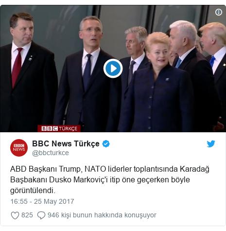 @bbcturkce tarafından yapılan Twitter paylaşımı: ABD Başkanı Trump, NATO liderler toplantısında Karadağ Başbakanı Dusko Markoviç'i itip öne geçerken böyle görüntülendi.