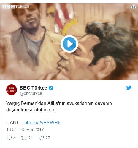 @bbcturkce tarafından yapılan Twitter paylaşımı: Yargıç Berman'dan Atilla'nın avukatlarının davanın düşürülmesi talebine ret CANLI -