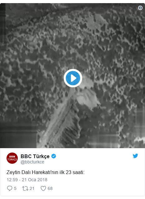 @bbcturkce tarafından yapılan Twitter paylaşımı: Zeytin Dalı Harekatı'nın ilk 23 saati