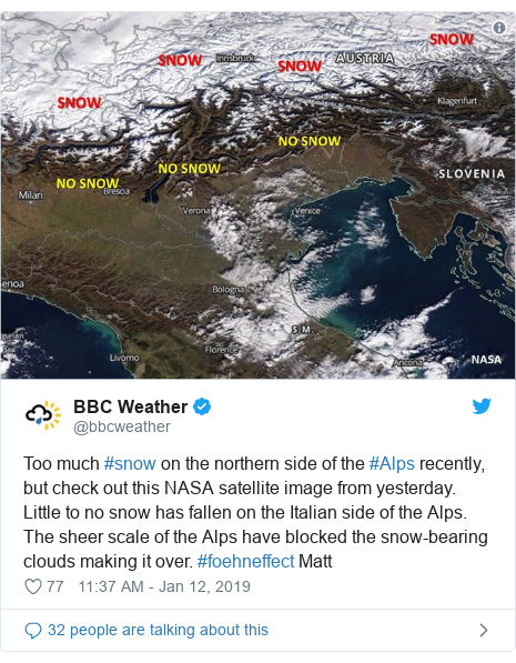 Twitter post by @bbcweather: Too much #snow on the northern side of the #Alps recently, but check out this NASA satellite image from yesterday. Little to no snow has fallen on the Italian side of the Alps. The sheer scale of the Alps have blocked the snow-bearing clouds making it over. #foehneffect Matt