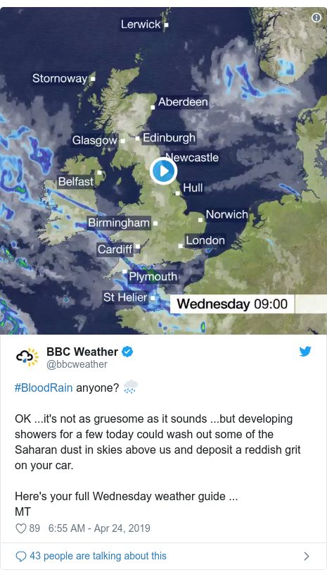 Twitter post by @bbcweather: #BloodRain anyone? 🌧️OK ...it's not as gruesome as it sounds ...but developing showers for a few today could wash out some of the Saharan dust in skies above us and deposit a reddish grit on your car.Here's your full Wednesday weather guide ...MT