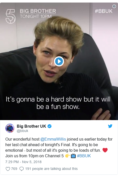 Twitter post by @bbuk: Our wonderful host @EmmaWillis joined us earlier today for her last chat ahead of tonight's Final. It's going to be emotional - but most of all it's going to be loads of fun. ❤️️Join us from 10pm on Channel 5 👉📺 #BBUK