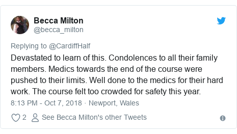 Twitter post by @becca_milton: Devastated to learn of this. Condolences to all their family members. Medics towards the end of the course were pushed to their limits. Well done to the medics for their hard work. The course felt too crowded for safety this year.