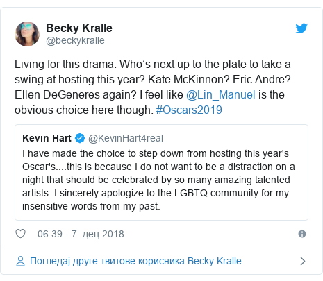 Twitter post by @beckykralle: Living for this drama. Who's next up to the plate to take a swing at hosting this year? Kate McKinnon? Eric Andre? Ellen DeGeneres again? I feel like @Lin_Manuel is the obvious choice here though. #Oscars2019