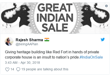 Twitter post by @beingAAPian: Giving heritage building like Red Fort in hands of private corporate house is an insult to nation's pride.#IndiaOnSale