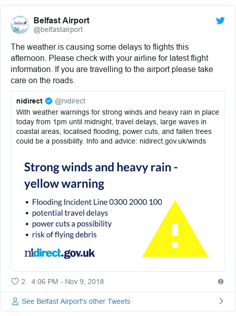 Twitter post by @belfastairport: The weather is causing some delays to flights this afternoon. Please check with your airline for latest flight information. If you are travelling to the airport please take care on the roads.