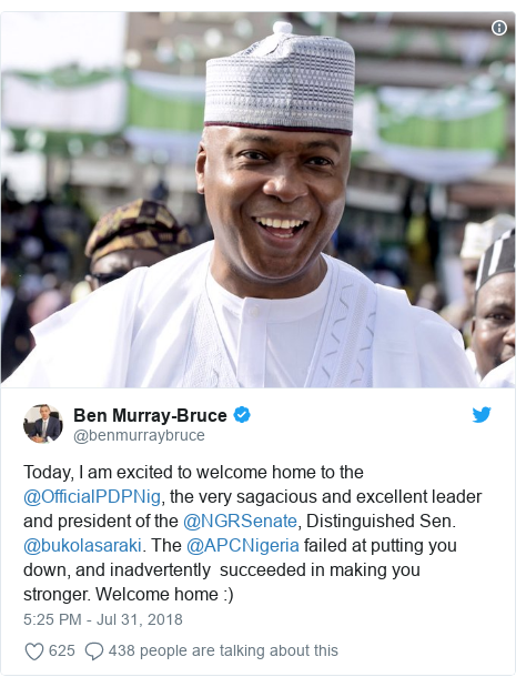 Twitter post by @benmurraybruce: Today, I am excited to welcome home to the @OfficialPDPNig, the very sagacious and excellent leader and president of the @NGRSenate, Distinguished Sen. @bukolasaraki. The @APCNigeria failed at putting you down, and inadvertently  succeeded in making you stronger. Welcome home  )