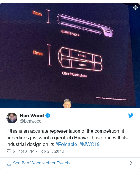 Twitter post by @benwood: If this is an accurate representation of the competition, it underlines just what a great job Huawei has done with its industrial design on its #Foldable. #MWC19