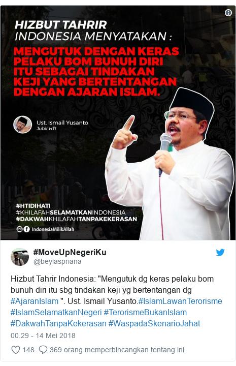 """Twitter pesan oleh @beylaspriana: Hizbut Tahrir Indonesia  """"Mengutuk dg keras pelaku bom bunuh diri itu sbg tindakan keji yg bertentangan dg #AjaranIslam """". Ust. Ismail Yusanto.#IslamLawanTerorisme #IslamSelamatkanNegeri #TerorismeBukanIslam #DakwahTanpaKekerasan #WaspadaSkenarioJahat"""
