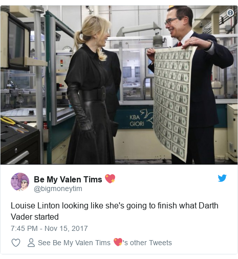 Twitter post by @bigmoneytim: Louise Linton looking like she's going to finish what Darth Vader started