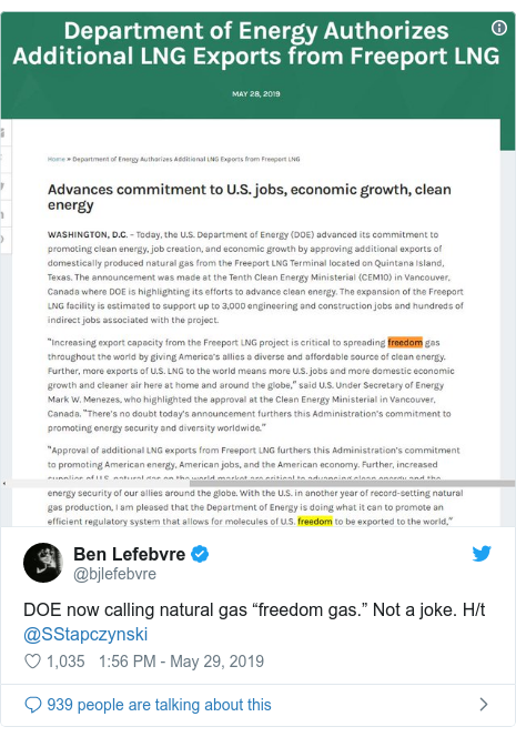 "Twitter post by @bjlefebvre: DOE now calling natural gas ""freedom gas."" Not a joke. H/t @SStapczynski"