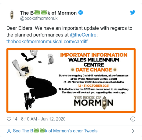 Twitter post by @bookofmormonuk: Dear Elders. We have an important update with regards to the planned performances at @theCentre