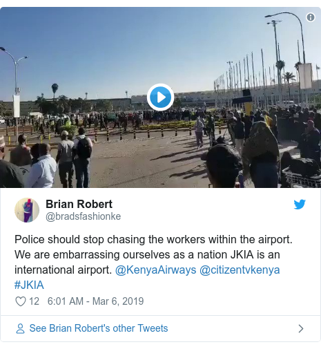 Twitter post by @bradsfashionke: Police should stop chasing the workers within the airport. We are embarrassing ourselves as a nation JKIA is an international airport. @KenyaAirways @citizentvkenya  #JKIA