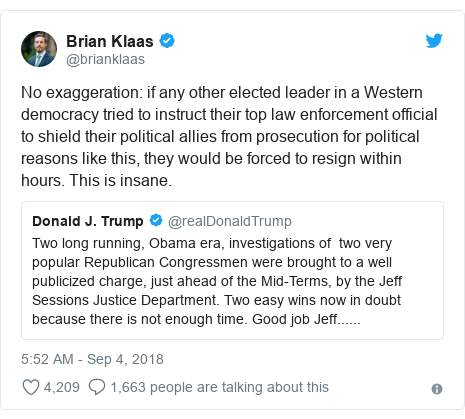 Twitter post by @brianklaas: No exaggeration  if any other elected leader in a Western democracy tried to instruct their top law enforcement official to shield their political allies from prosecution for political reasons like this, they would be forced to resign within hours. This is insane.