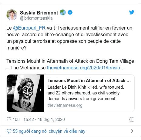 Twitter bởi @bricmontsaskia: Le @Europarl_FR va-t-il sérieusement ratifier en février un nouvel accord de libre-échange et d'investissement avec un pays qui terrorise et oppresse son peuple de cette manière? Tensions Mount in Aftermath of Attack on Dong Tam Village – The Vietnamese