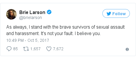 Twitter post by @brielarson: As always, I stand with the brave survivors of sexual assault and harassment. It's not your fault. I believe you.
