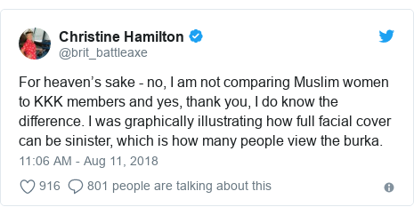 Twitter post by @brit_battleaxe: For heaven's sake - no, I am not comparing Muslim women to KKK members and yes, thank you, I do know the difference. I was graphically illustrating how full facial cover can be sinister, which is how many people view the burka.