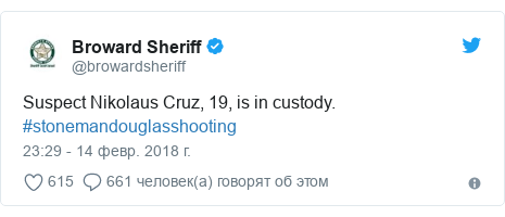 Twitter post by @browardsheriff: Suspect Nikolaus Cruz, 19, is in custody. #stonemandouglasshooting