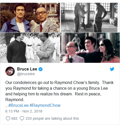 Twitter post by @brucelee: Our condolences go out to Raymond Chow's family.  Thank you Raymond for taking a chance on a young Bruce Lee and helping him to realize his dream.  Rest in peace, Raymond....#BruceLee #RaymondChow