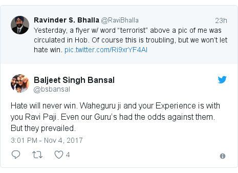 Twitter post by @bsbansal: Hate will never win. Waheguru ji and your Experience is with you Ravi Paji. Even our Guru's had the odds against them. But they prevailed.
