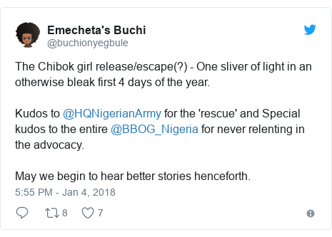 Twitter post by @buchionyegbule: The Chibok girl release/escape(?) - One sliver of light in an otherwise bleak first 4 days of the year. Kudos to @HQNigerianArmy for the 'rescue' and Special kudos to the entire @BBOG_Nigeria for never relenting in the advocacy.May we begin to hear better stories henceforth.