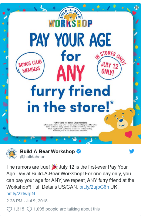 Twitter post by @buildabear: The rumors are true! 🎉 July 12 is the first-ever Pay Your Age Day at Build-A-Bear Workshop! For one day only, you can pay your age for ANY, we repeat, ANY furry friend at the Workshop*! Full Details US/CAN   UK