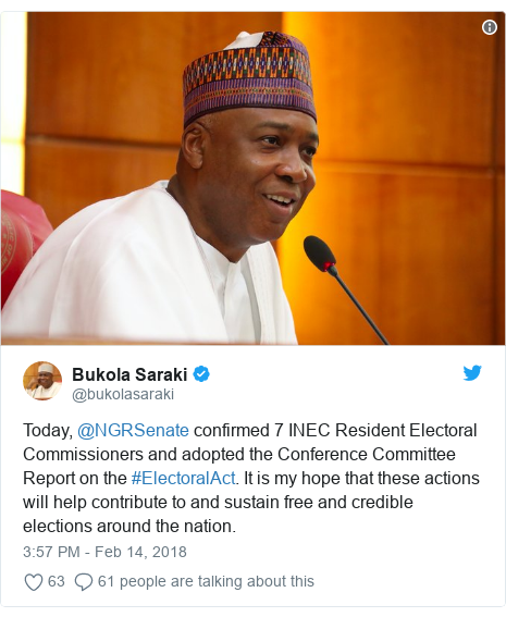 Twitter post by @bukolasaraki: Today, @NGRSenate confirmed 7 INEC Resident Electoral Commissioners and adopted the Conference Committee Report on the #ElectoralAct. It is my hope that these actions will help contribute to and sustain free and credible elections around the nation.