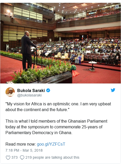 """Twitter post by @bukolasaraki: """"My vision for Africa is an optimistic one. I am very upbeat about the continent and the future."""" This is what I told members of the Ghanaian Parliament today at the symposium to commemorate 25-years of Parliamentary Democracy in Ghana.Read more now"""