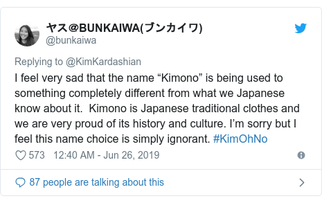 """Twitter post by @bunkaiwa: I feel very sad that the name """"Kimono"""" is being used to something completely different from what we Japanese know about it.  Kimono is Japanese traditional clothes and we are very proud of its history and culture. I'm sorry but I feel this name choice is simply ignorant. #KimOhNo"""