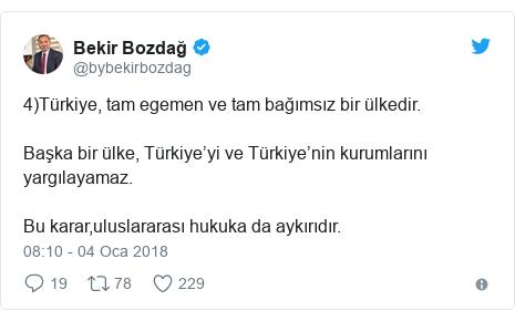 @bybekirbozdag tarafından yapılan Twitter paylaşımı: 4)Türkiye, tam egemen ve tam bağımsız bir ülkedir.Başka bir ülke, Türkiye'yi ve Türkiye'nin kurumlarını yargılayamaz.Bu karar,uluslararası hukuka da aykırıdır.