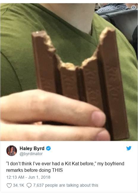 """Twitter post by @byrdinator: """"I don't think I've ever had a Kit Kat before,"""" my boyfriend remarks before doing THIS"""
